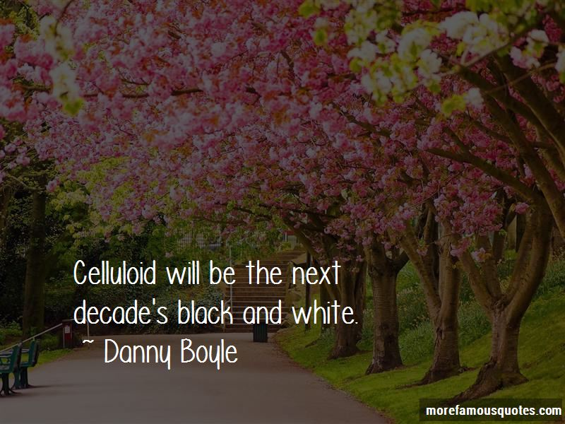Celluloid Quotes Pictures 4