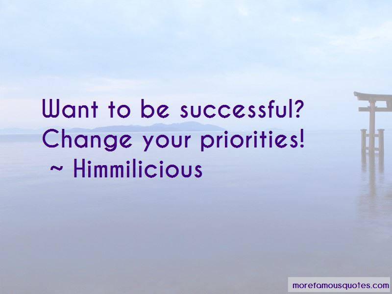 Change Your Priorities Quotes