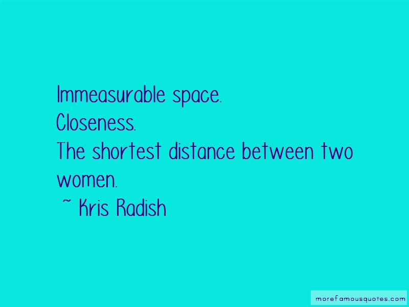 Closeness Distance Quotes Pictures 2