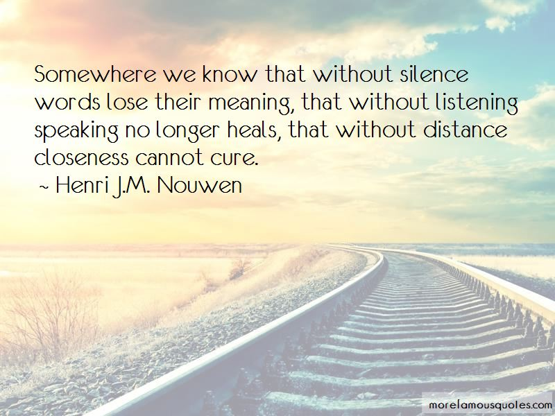 Closeness Distance Quotes Pictures 3