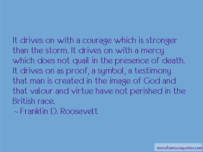 Courage And Valour Quotes Pictures 4