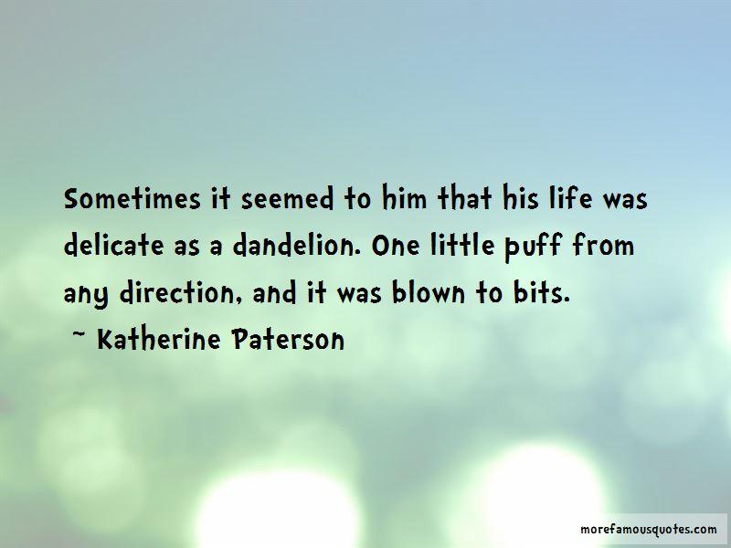 Dandelion Puff Quotes