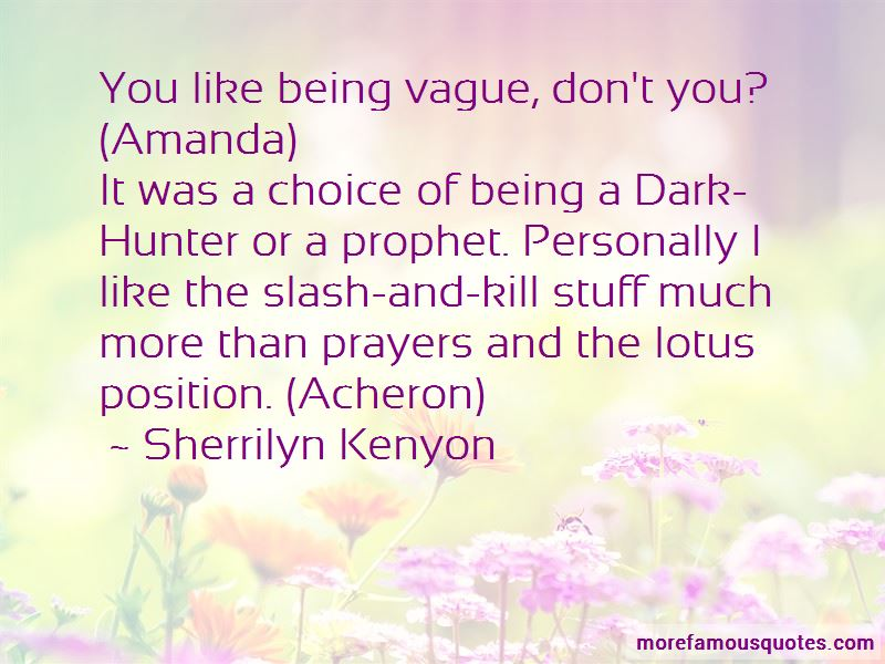 Dark Hunter Quotes Top 50 Quotes About Dark Hunter From Famous Authors