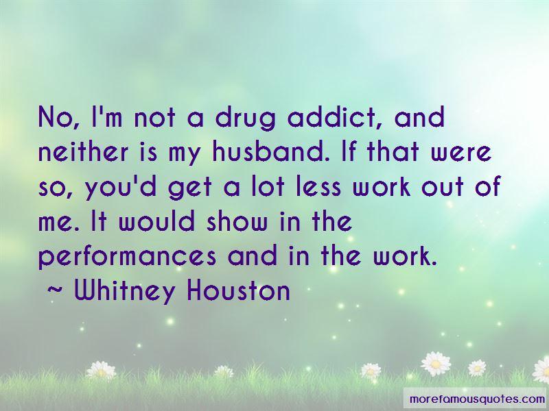 Drug Addict Husband Quotes