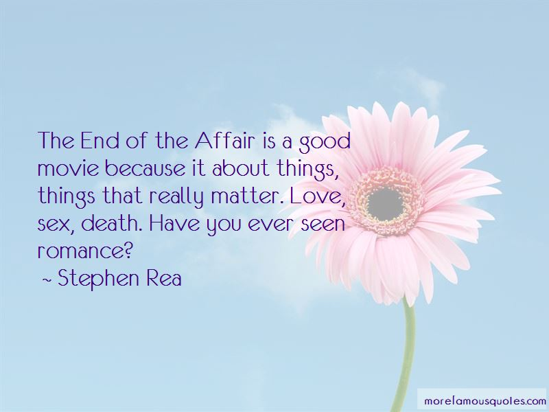 End Of The Affair Love Quotes Pictures 3