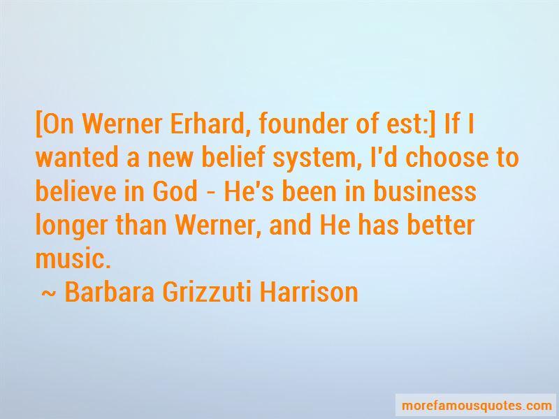 Est Erhard Quotes