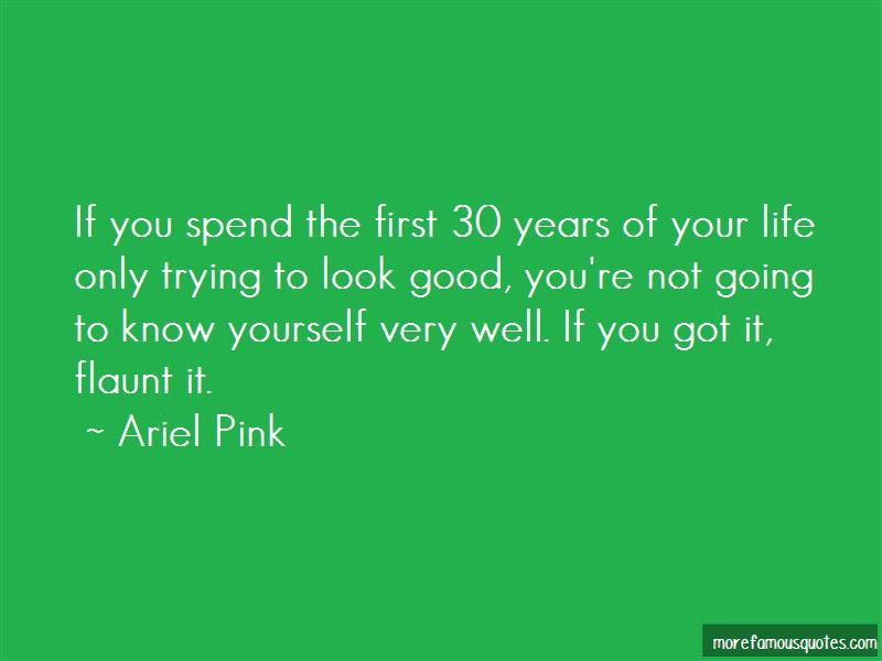 Flaunt Yourself Quotes