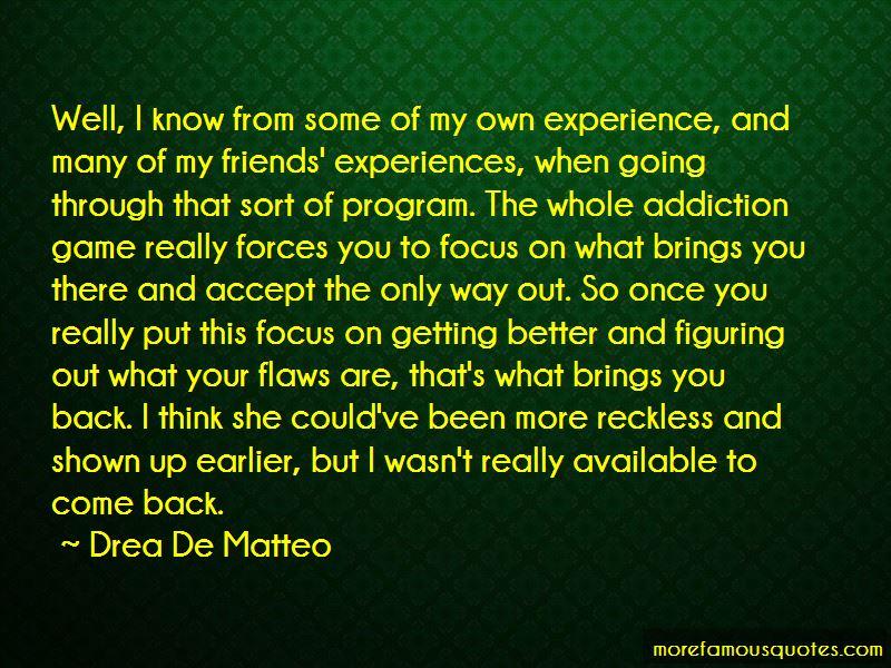 Getting Through Addiction Quotes