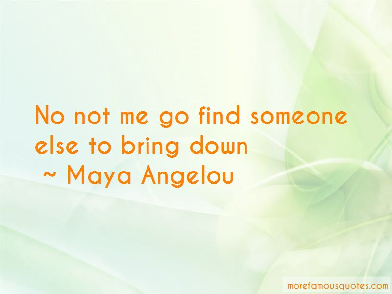 Go Find Someone Else Quotes