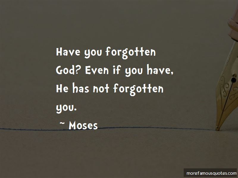 God Has Not Forgotten You Quotes Pictures 2