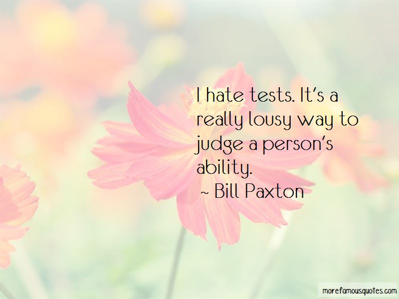 Hate Tests Quotes