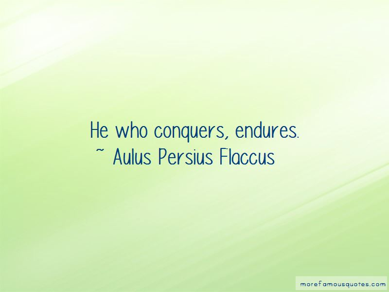 He Who Conquers Quotes