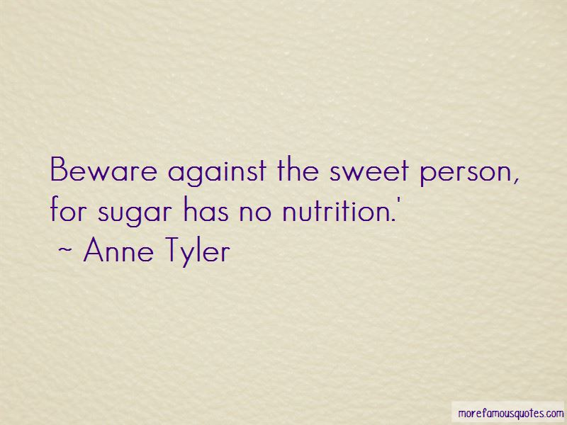 I Am Sweet As Sugar Quotes