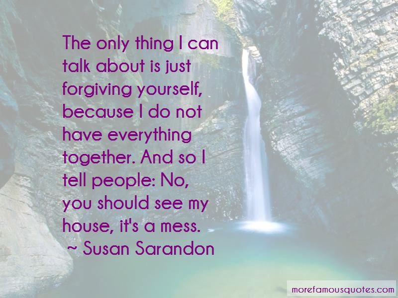 I Can Tell You Everything Quotes