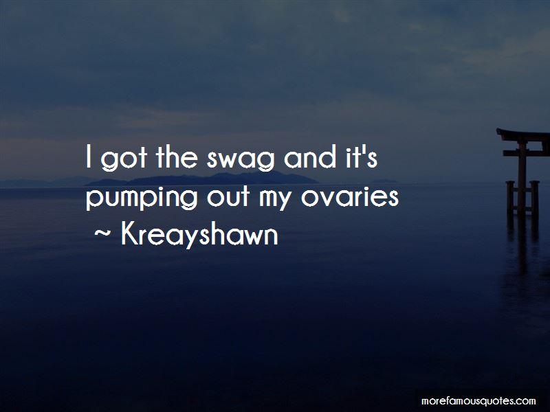 I Got No Swag Quotes
