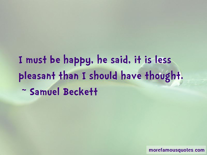 I Must Be Happy Quotes