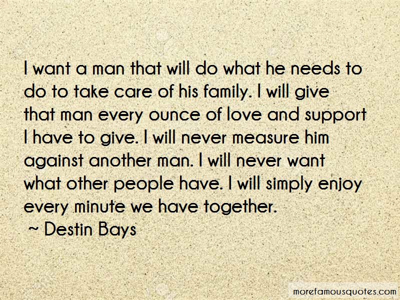 I Want A Man That Quotes: top 38 quotes about I Want A Man ...