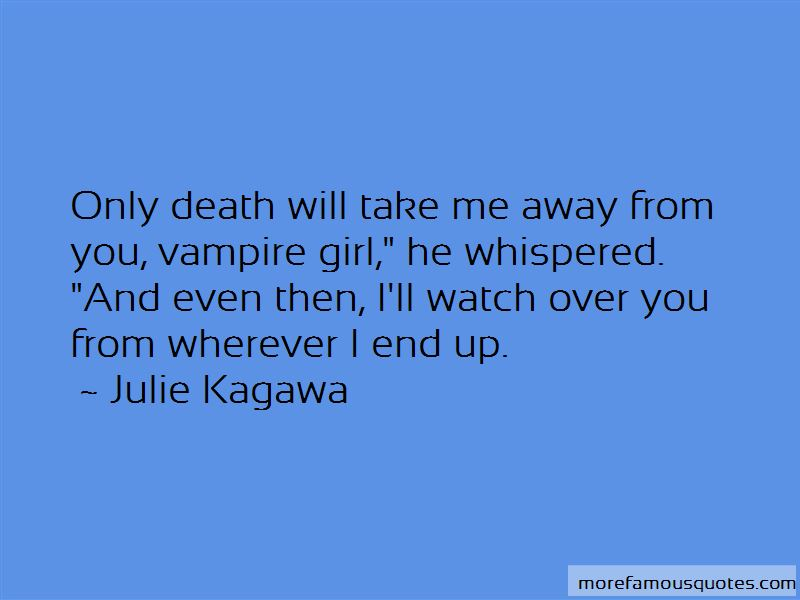 I'll Watch Over You Quotes