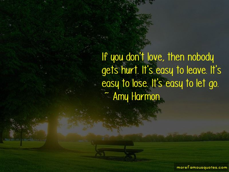 It's Easy To Let Go Quotes