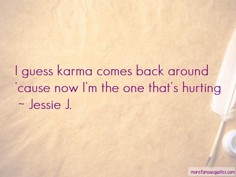 Karma Comes Back Quotes