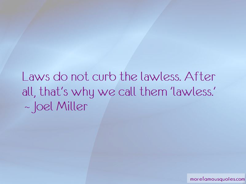 Lawless Quotes Pictures 3