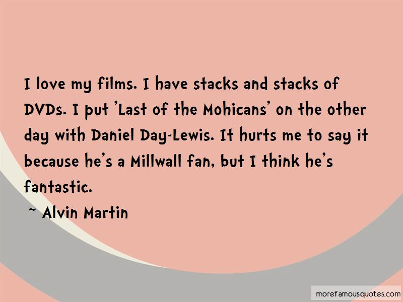 Mohicans Quotes Pictures 2