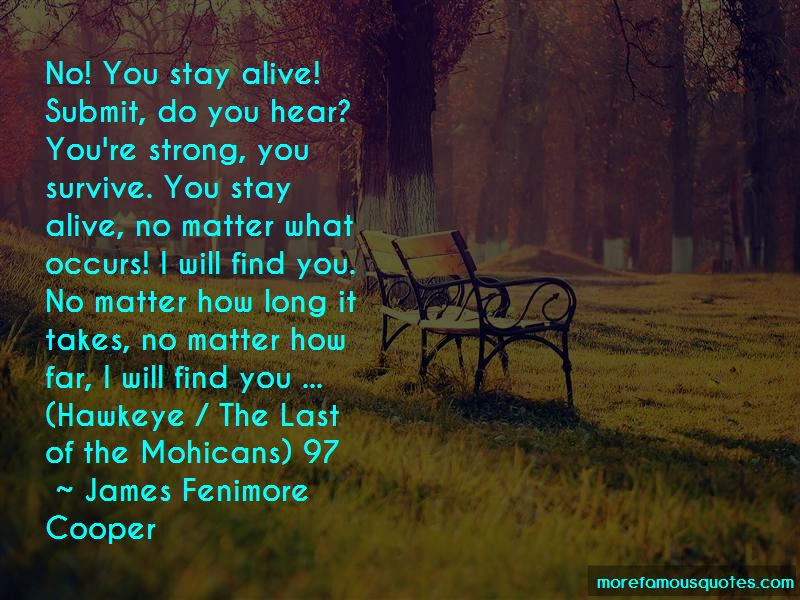 Mohicans Quotes Pictures 3
