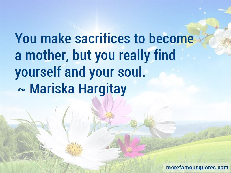 Mother Sacrifices Quotes Pictures 4