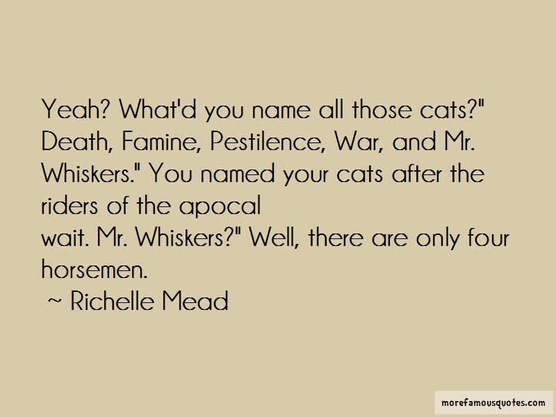 Mr Whiskers Quotes