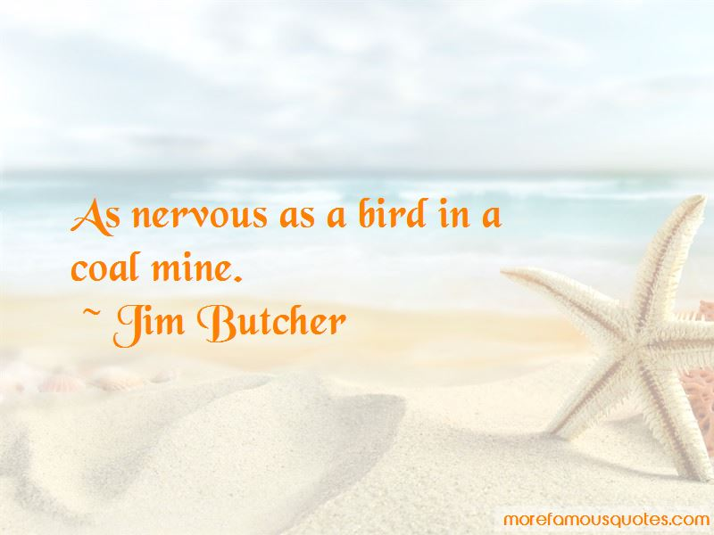Nervous As A Quotes Pictures 2