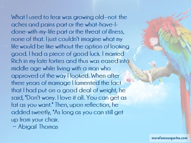 Old Age And Marriage Quotes