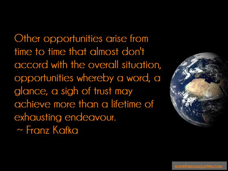 Opportunities Arise Quotes Pictures 4