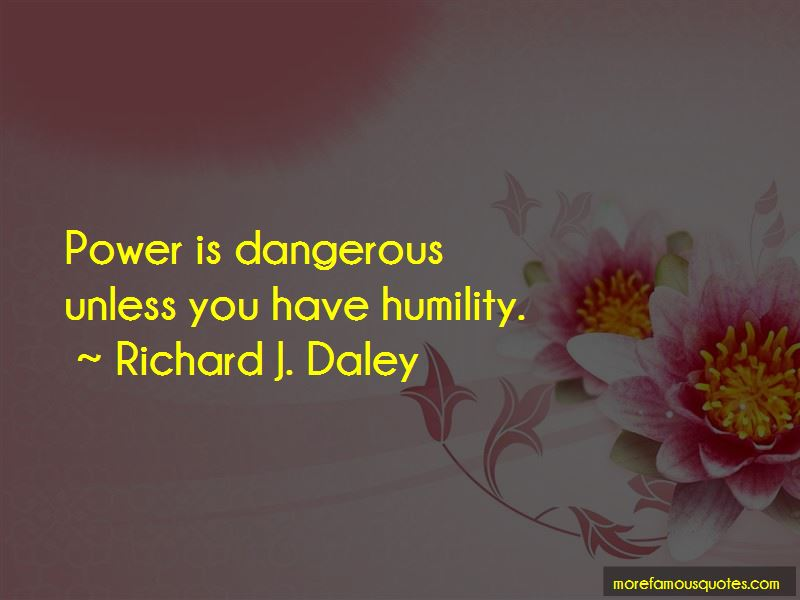 Power Is Dangerous Quotes Pictures 2