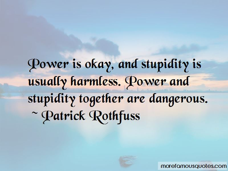 Power Is Dangerous Quotes Pictures 4