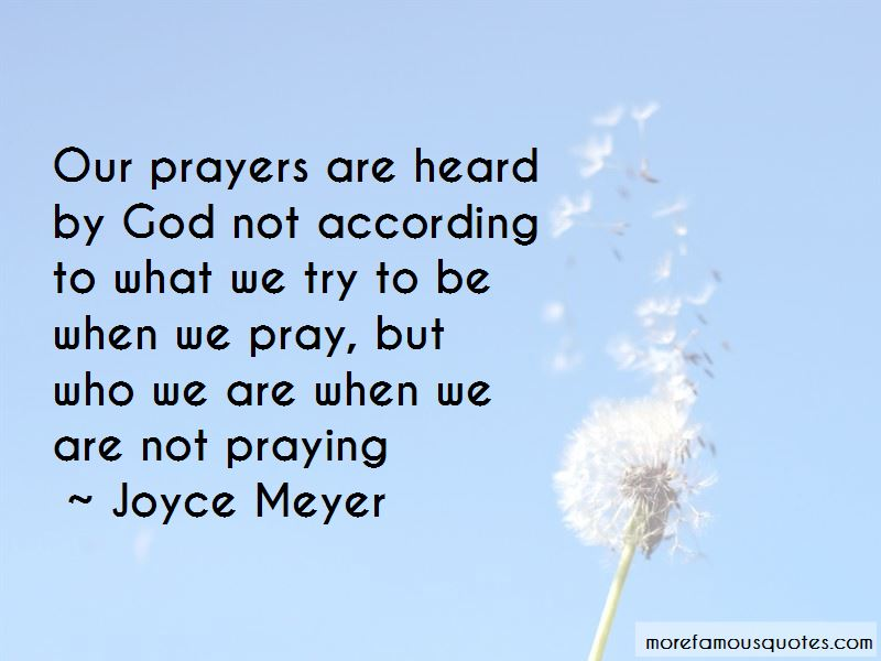 Prayers Are Heard Quotes Pictures 2
