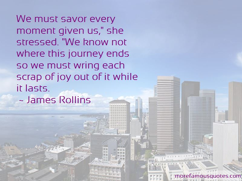 Savor Every Moment Quotes