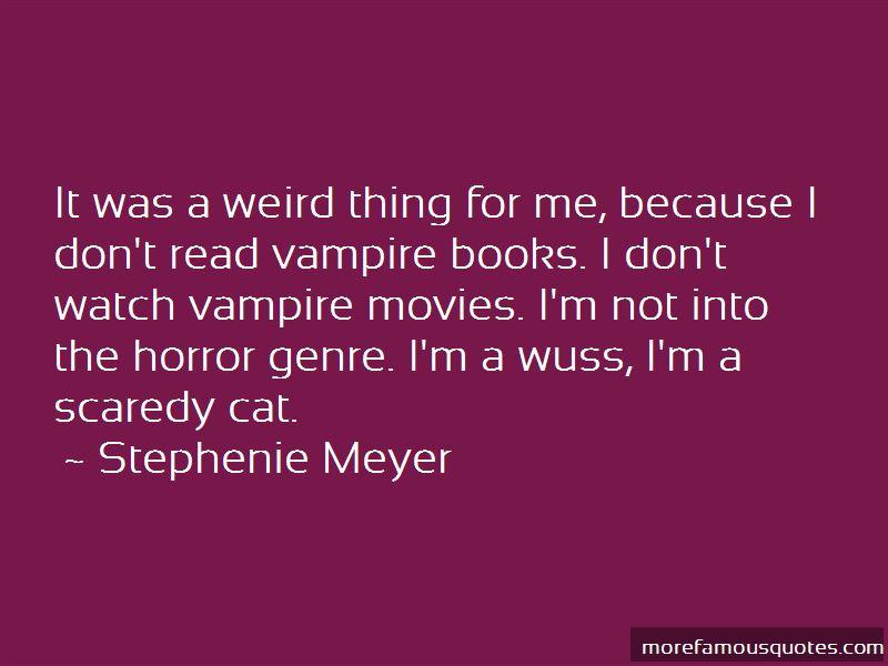 Scaredy Cat Quotes