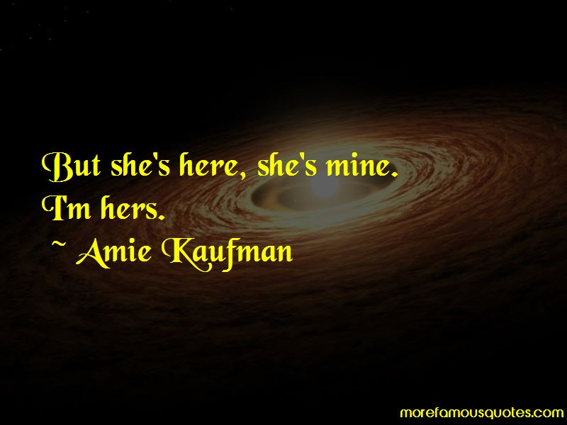 She's Mine Quotes