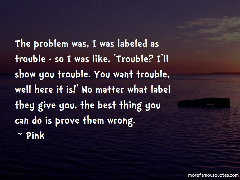 Show And Prove Quotes Pictures 4