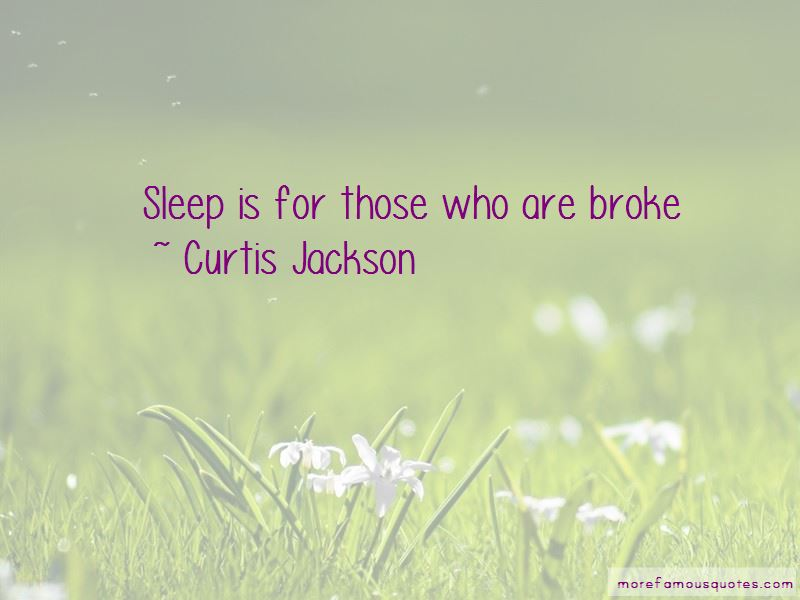 Sleep Is For Quotes