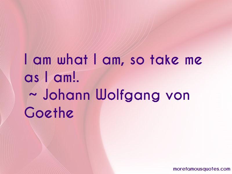 So Take Me As I Am Quotes