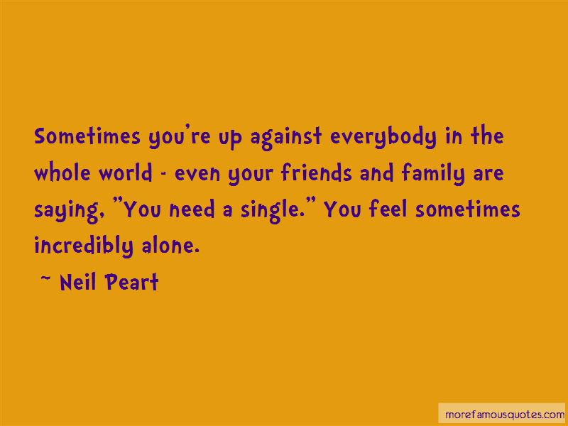 Sometimes You Need To Be Alone Quotes