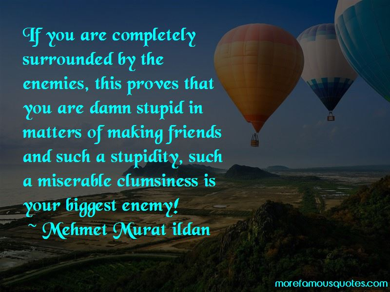 Surrounded By Stupidity Quotes Pictures 2