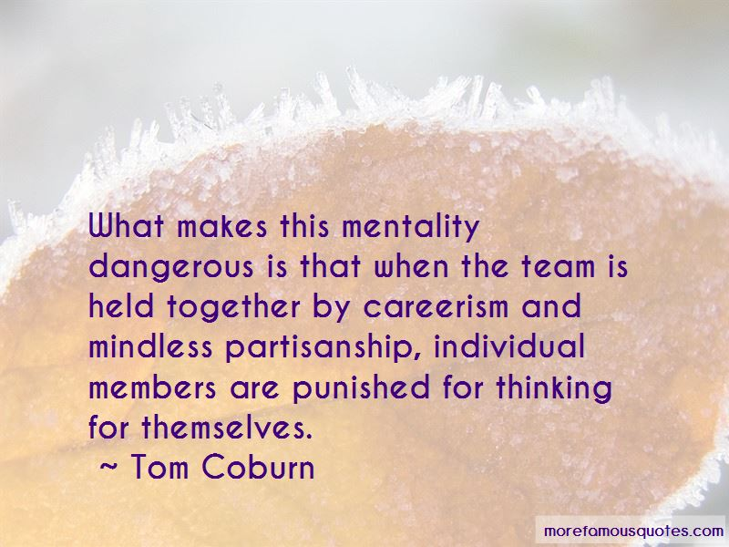 Team Mindless Quotes
