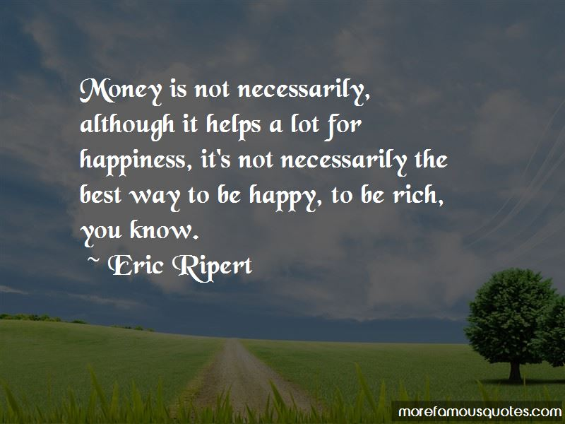 The Best Way To Be Happy Quotes