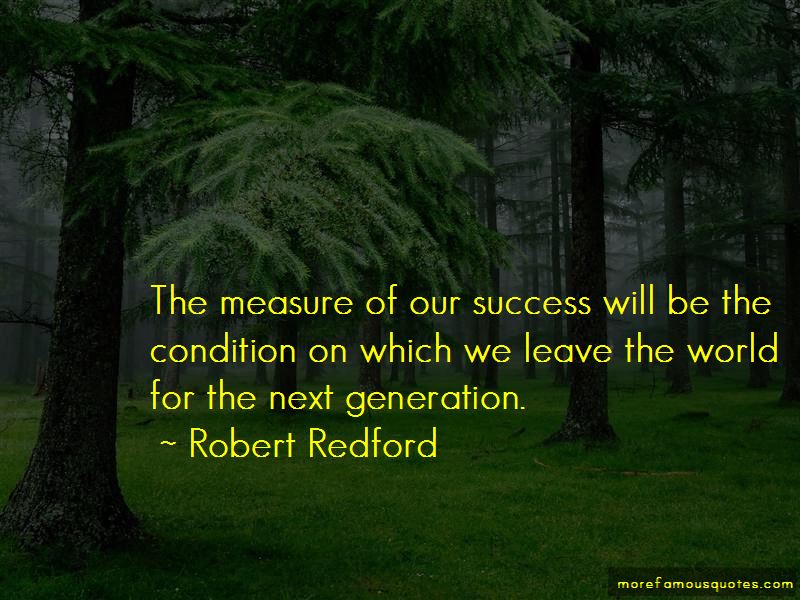 The Measure Of Our Success Quotes