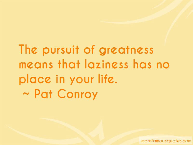 The Pursuit Of Greatness Quotes Pictures 2