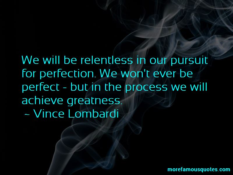 The Pursuit Of Greatness Quotes Pictures 3