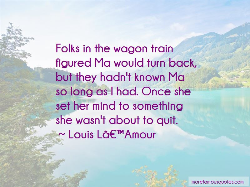 Wagon Train Quotes Pictures 4