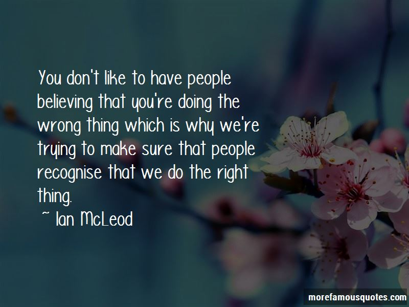 We Do The Right Thing Quotes Pictures 2